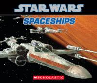 Star Wars: Spaceships