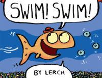 Swim! Swim!