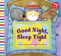 Little Scholastic: Good Night, Sleep Tight