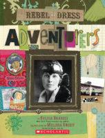 Rebel in a Dress: Adventurers