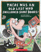 There Was an Old Lady Who Swallowed Some Books!