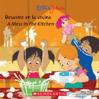 Eric & Julieta: Desastre en la cocina / A Mess in the Kitchen