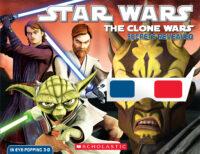 Star Wars: The Clone Wars: Secrets Revealed in 3-D