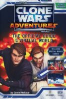 Star Wars: Clone Wars Adventures: The Official Guide to the Virtual World