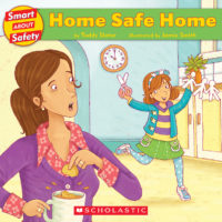 Smart About Safety: Home Safe Home