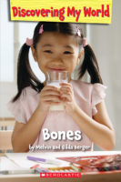 Discovering My World: Bones