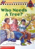 Who Needs a Tree?