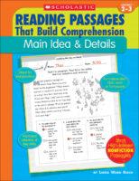 Reading Passages That Build Comprehension: Main Idea & Details
