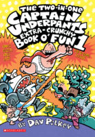 The Two-in-One Captain Underpants Extra-Crunchy Book o' Fun 1 and 2