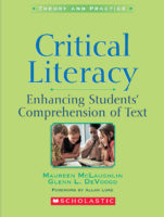 Critical Literacy: Enhancing Students Comprehension of Text