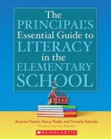 The Principal's Essential Guide to Literacy in the Elementary School