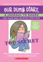 Dear Dumb Diary: Our Dumb Diary
