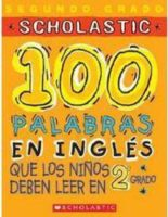100 palabras en inglés que los niños deben leer en 2o grado
