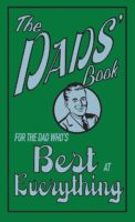 Best at Everything: The Dads' Book