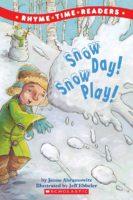 Snow Day! Snow Play!