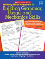 Week-by-Week Homework for Building Grammar, Usage, and Mechanics Skills