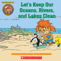 Kid Guardians Planet Earth Patrol: Let's Keep Our Oceans, Rivers, and Lakes Clean