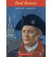 Easy Bio: Paul Revere: Son of Liberty