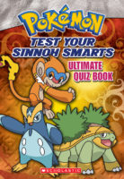 Pokemon: Test Your Sinnoh Smarts Ultimate Quiz Book