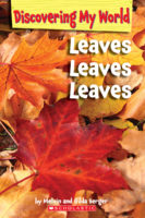 Discovering My World: Leaves, Leaves, Leaves