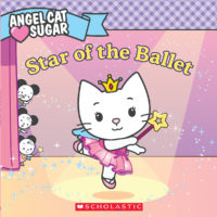 Angel Cat Sugar: Star of the Ballet