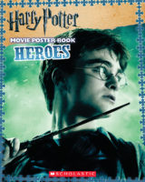Harry Potter and the Deathly Hallows Part I Movie Poster Book: Heroes