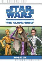 Star Wars: The Clone Wars: Bombad Jedi