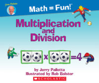 Jerry Pallotta's Math=Fun: Multiplication and Division