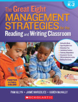 The Great Eight Management Strategies for the Reading and Writing Classroom
