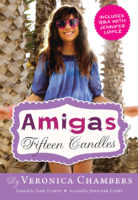 Amigas: Fifteen Candles
