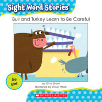 Bull and Turkey Learn to be Careful