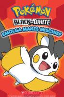 Pokemon: Unova Reader #3: Emolga Makes Mischief