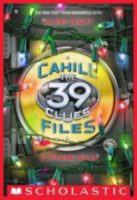 39 Clues, The: The Cahill Files: Silent Night