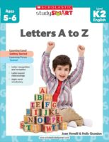 Scholastic Study Smart: Letters A to Z Level K-2