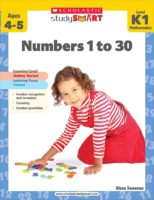 Scholastic Study Smart: Numbers 1 to 30: Level K-1