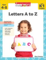 Scholastic Study Smart: Letters A to Z Level K-1
