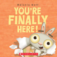 You're Finally Here!