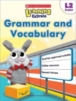 Scholastic Learning Express L2: Grammar and Vocabulary
