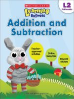 Scholastic Learning Express L2: Addition and Subtraction