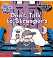 HipKidHop: Don't Talk to Strangers