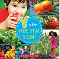 Y Is for Yum, Yum, Yum!