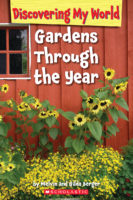 Discovering My World: Gardens Through the Year
