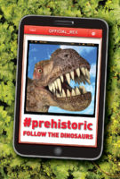 #Prehistoric: Follow the Dinosaurs