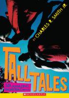 Tall Tales: Six Amazing Basketball Dreams