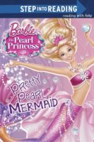 Barbie: The Pearl Princess: Pretty Pearl Mermaid