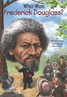 Who Was Fredrick Douglass?
