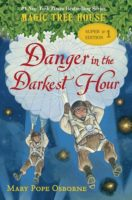 Magic Tree House Super Edition: Danger in the Darkest Hour