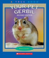 Your Pet Gerbil, Revised Edition
