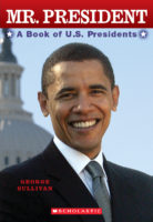 Mr. President: A Book of U.S. Presidents (2008 Revised)