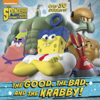 SpongeBob SquarePants: The Good, the Bad, and the Krabby! Movie Tie-In Pictureback